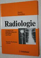 Fachbuch Medizin: Radiologie Autor: Squire Noveline, Verlag: Schattauer gebrauch