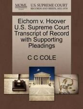 Eichorn V. Hoover U.S. Supreme Court Transcript Of Record With Supporting Ple...