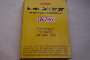 Werkstatthandbuch Autodata Service-Anleitungen für Inspektionen Fahrzeuge 87-97