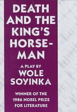 Death and the Kings Horseman: A Play by Wole Soyinka