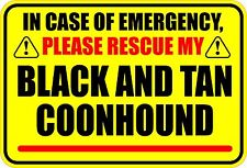 In Emergency Rescue My Black And Tan Coonhound Sticker