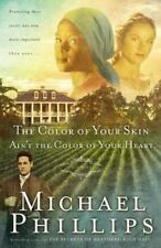 The Color of Your Skin Ain't the Color of Your Heart (Shenandoah Sisters #3)