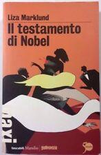 IL TESTAMENTO DI NOBEL Liza Marklund MARSILIO 2011 - Prima Edizione