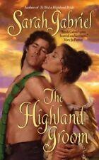 The Highland Groom by Sarah Gabriel (2009) New !