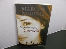 La pasión según Carmela  MARCOS AGUINIS