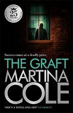 MARTINA COLE ___ THE GRAFT ____ BRAND NEW BLACK COVER ___ FREEPOST UK