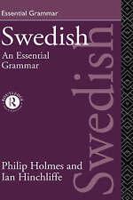 Swedish: An Essential Grammar (Routledge Essential Grammars) by Ian Hinchliffe
