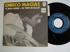 """ENRICO MACIAS: Le grand pardon / Au temps du Balajo 7"""" SP 1969 PHILIPS 6009113"""