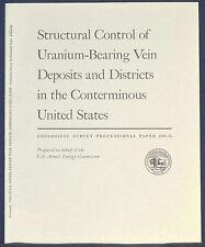 Usgs Uranium Vein Deposits in the Us, Rare, Interesting! Vintage 1965 Report