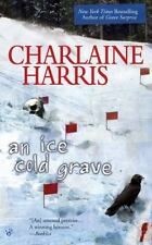 A Harper Connelly Mystery Ser.: An Ice Cold Grave by Charlaine Harris (2008, UK- A Format Paperback)