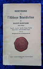 Saint Eustasie Histoire de l'Abbaye Bénédictine Meurthe Vosges religion 1924