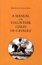 Printed for the War Office - A Manual for Volunteer Corps of Cavalry (1803)...
