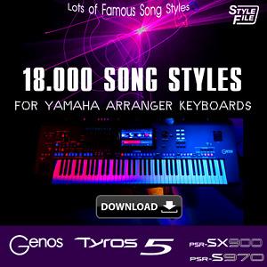 18.000 Song Styles for Yamaha Arranger Keyboards Genos Tyros5 PSR SX900 PSR S970