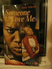 Someone To Love Me Schraff Bluford Series Novel Danger Romance Trouble Suspense