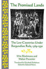 The Promised Lands: The Low Countries Under Burgundian Rule, 1369-1530-ExLibrary