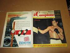 RIVISTA SPORTIVA IL CAMPIONE ANNO 1956 ANNO II° N°41 BALDINI FESTUCCI HUMEZ