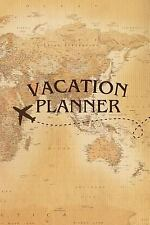 Vacation Planner: Vacation Planner : Travel Planning Journal-Packing Planner...