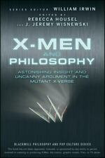 X-Men and Philosophy: Astonishing Insight and Uncanny Argument in the Mutant X-V