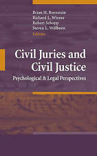 Civil Juries and Civil Justice: Psychological and Legal Perspectives HB 2008