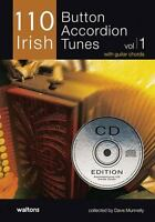 110 Irish Button Accordion Tunes, Volume 1 [With 2 CDs] by Dave Munnelly (Englis