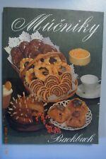 Mucniky Backbuch/Kuchen,Torten,Gebäck,Herzhafte+Süße Mehlspeisen,Cremes,Eis,
