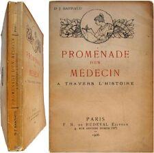 Promenade d'un médecin à travers l'histoire 1905 dr Barraud Rabelais Mozart etc