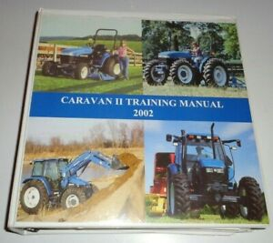 New Holland TC TN TND TNS TL TS Series Tractors Sales Training Manual NH 2002