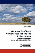 Membership of Rural Women's Associations and Socioeconomic Empowerment by...