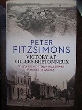 Victory at Villers Bretonneux book by  Peter FitzSimons New Australian War Book
