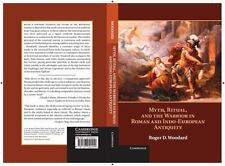 Myth, Ritual, And The Warrior In Roman And Indo-European Antiquity: By Roger ...