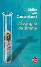 Didier Van Cauwelaert - L'Evangile de Jimmy - Bon état - 20/07