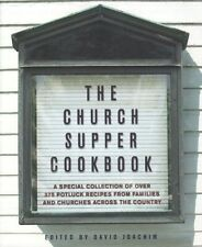 The Church Supper Cookbook: A Special Collection o
