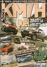 KM/H 1 FIAT 500 ABARTH SIERRA & ESCORT COSWORTH LOTUS ELISE HONDA INTEGRA TYPE R