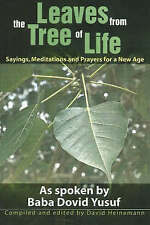 Leaves from the Tree of Life: Sayings, Meditations and Prayers for a New Age...