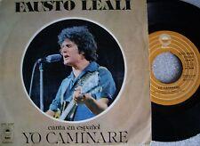 FAUSTO LEALI - CANTA EN ESPAÑOL: Yo Caminare / La Ultima Vez. Single Spain  1977