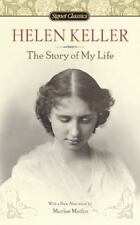 The Story of My Life by Helen Keller (2010, Paperback, Reprint)