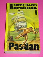 GISBERT HAEFS - BARAKUDA 1 - PASDAN / TB / KLAUS DILL COVER - HAFFMANS VLG. 1992