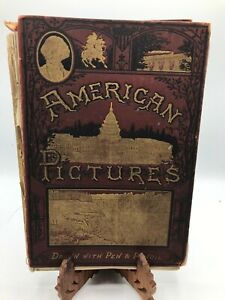 American Pictures Drawn with Pen and Pencil 1877 Samuel Manning (M1)