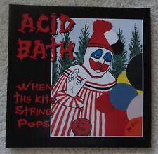 ACID BATH - WHEN THE KITE STRING POPS LP - NEW 180 gram VINYL RARE  DAX RIGGS