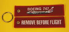 Boeing 747 REMOVE BEFORE FLIGHT Bordado Llavero/Etiqueta - NUEVO