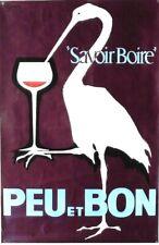 Original vintage poster FRENCH WINE TASTING PEU & BON BIRD c.1950