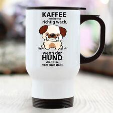 """Thermo gobelet """" café rend erst richtig Wach """" chien wandtattoo-loft tb287"""