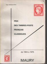 Philatelic catalogue Prix des timbres-poste Francai Classiques 1904-1975 Maury
