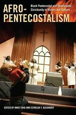 Religion, Race, and Ethnicity: Afro-Pentecostalism : Black Pentecostal and...