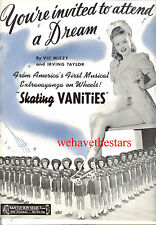 """SKATING VANITIES Show Sheet Music """"You're Invited To Attend A Dream"""" 1942"""