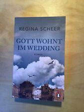 Gott wohnt im Wedding von Regina Scheer (2020) Roman Buch gebraucht