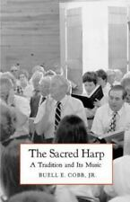 Brown Thrasher Books: The Sacred Harp : A Tradition and Its Music by Buell E....