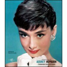 Immagini di una vita Audrey Hepburn L'intramontabile fascino dell'el  Libro New