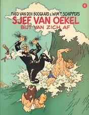 SJEF VAN OEKEL 04 - SJEF VAN OEKEL BIJT VAN ZICH AF - Boogaard & Schippers