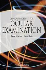 Clinical Procedures for Ocular Examination, Third Edition, Nancy B. Carlson, Dan